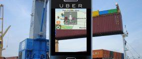 Uberización portuaria. Uber transporte y Uber puertos
